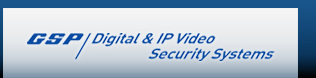 GSP/Digital & IP Video Security Systems